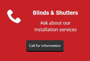 Blinds & Shutters Ask about our installation services